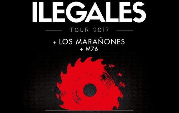 Ilegales + Los Marañones + M76 (7 abr)