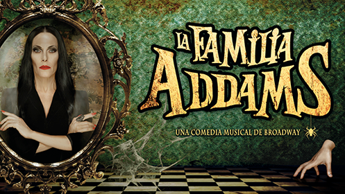 La Familia Addams, una comedia musical de Broadway (31 may, 2, 5 y 6 jun)