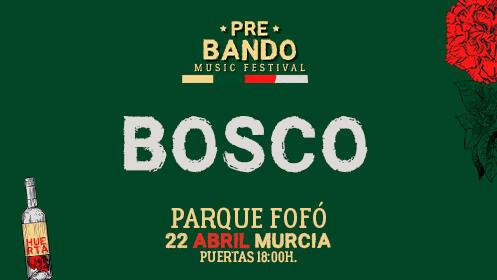 Bosco en Murcia (22 abril)