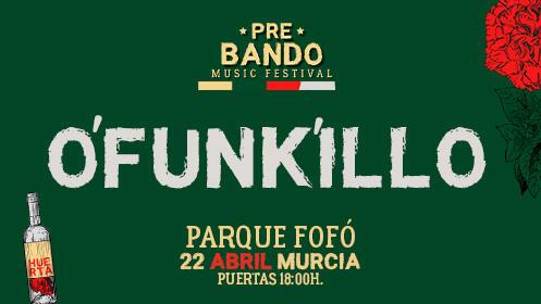 O'Funk'illo en Murcia (22 abril)