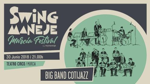 Descuento: Concierto Big Band Cotijazz y la Jack &Jill (30 junio-Teatro Circo)
